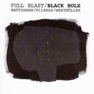 "Full Blast  - Black Hole / ""Live At Tampere"" download mp3 flac"