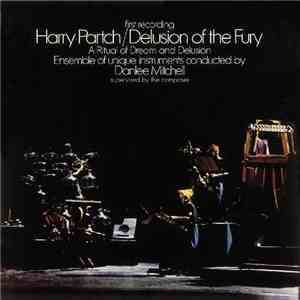 Harry Partch - Delusion Of The Fury - A Ritual Of Dream And Delusion download free