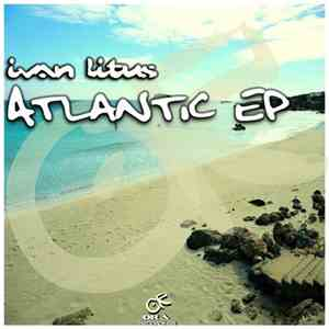 Ivan Litus - Atlantic EP download mp3 flac