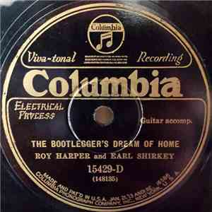 Roy Harper  And Earl Shirkey - The Bootlegger's Dream Of Home / Keep Bachelor's Hall download mp3 flac